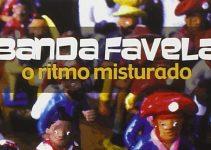 banda favela - o ritmo misturado