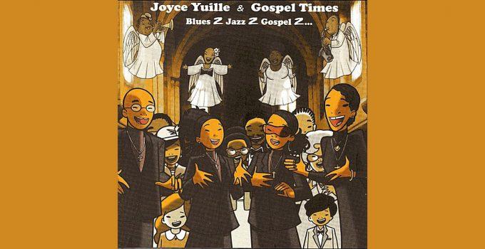 Joyce Yuille and Gospel Times
