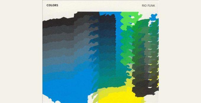 Colors: Rio Funk